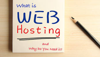 What is Web Hosting and Why Do You Need It?