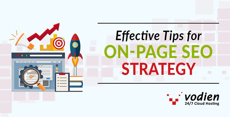 Effective Tips for On-Page SEO Strategy