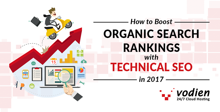 How to Boost Organic Search Rankings in 2017 with Technical SEO