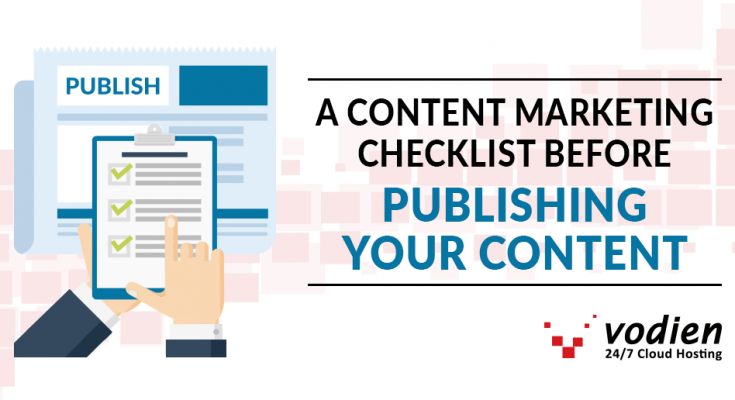 A Content Marketing Checklist Before Publishing Your Content