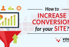 How to Increase Conversion for your Site?
